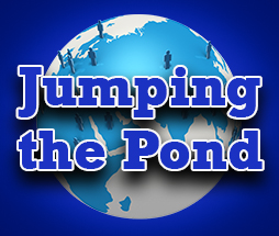 Jumping the Pond