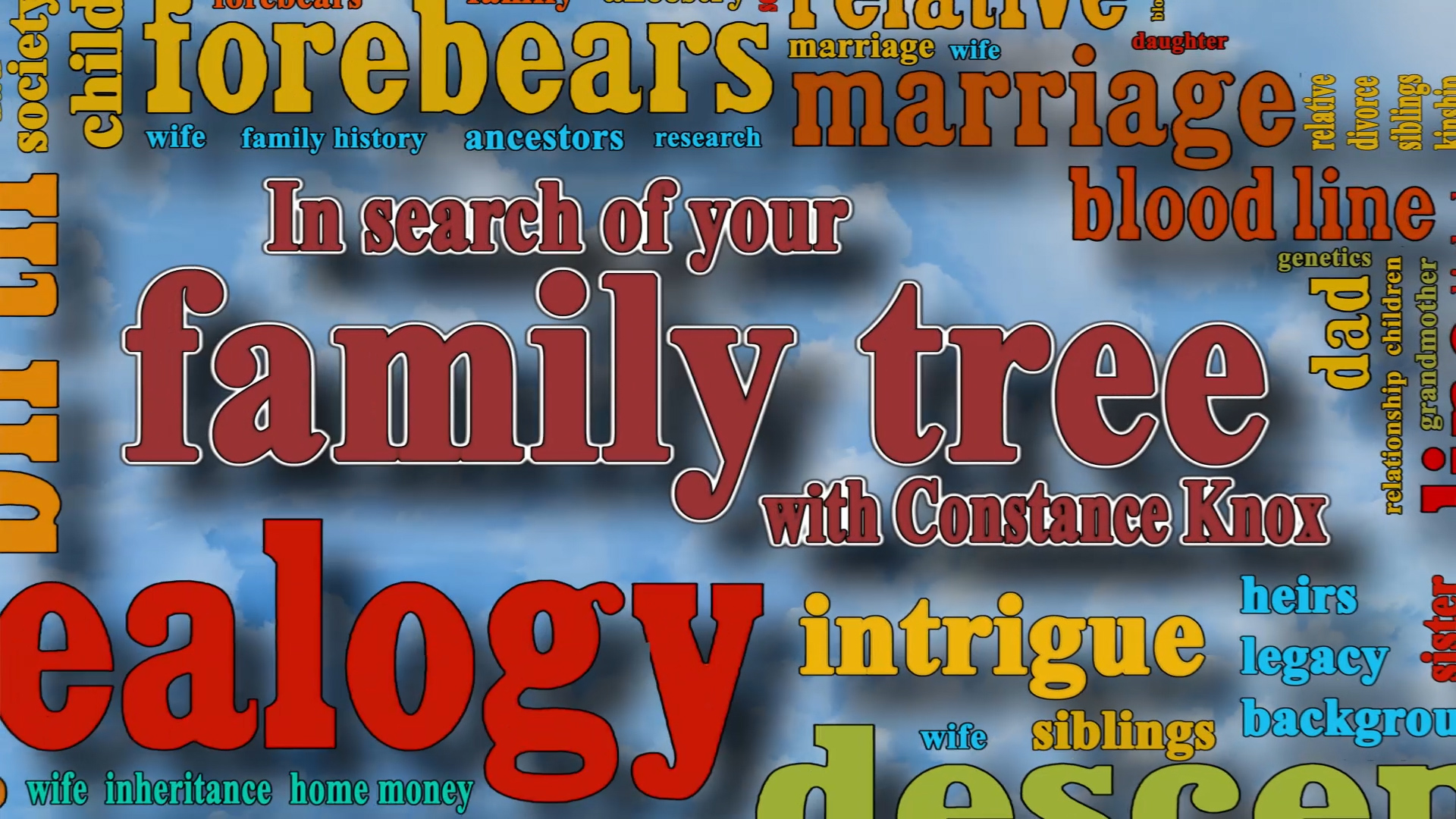 In Search of Your Family Tree with Constance Knox on GenealogyTV.org