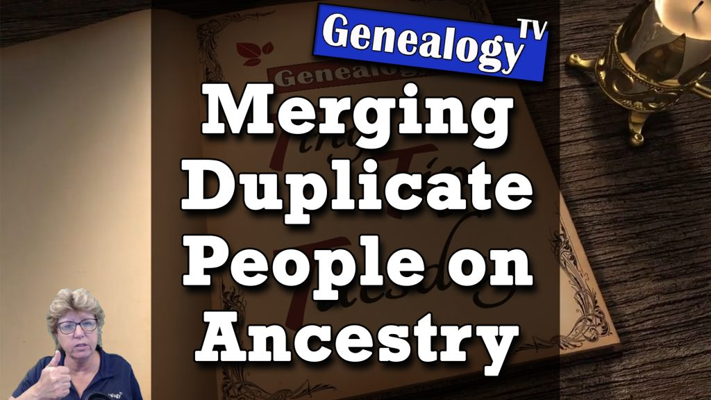 how to merge people in your tree  on ancestry.com