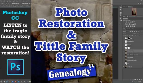 Photo Restoration & Tittle Family Story