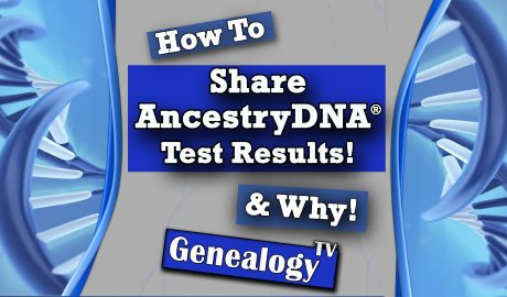 How to Share AncestryDNA® Test Results (Why Share DNA Test Results)