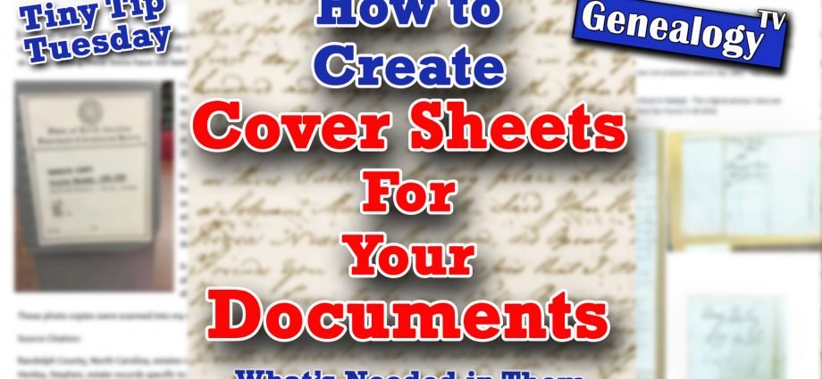 How to Create Cover Sheets for Your Family History Documents