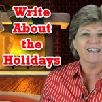 Inspiring You to Write About Your Holiday Memories