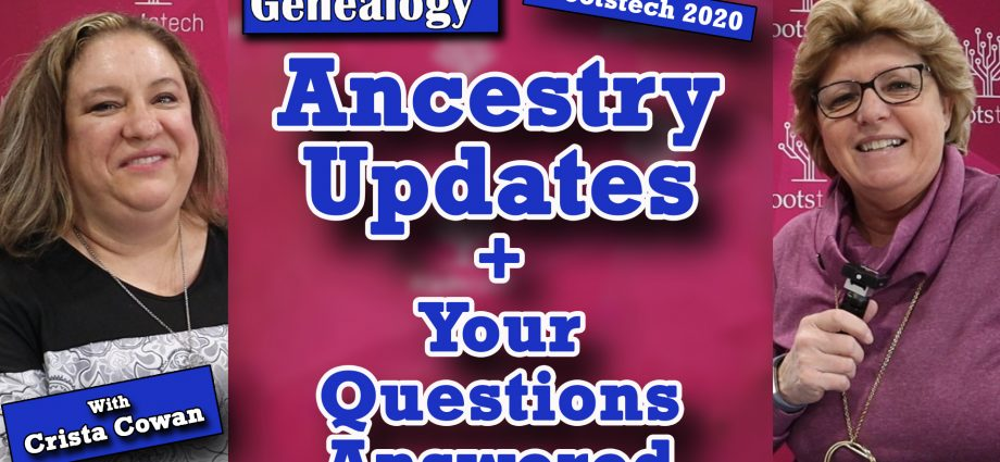 Ancestry Updates + Your Questions Answered by Crista Cowan