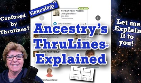 Ancestry.com: ThruLines Explained (2020)