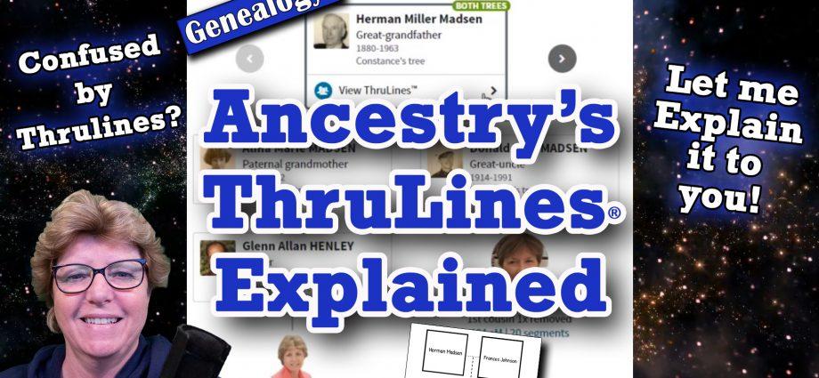 Ancestry.com: ThruLines Explained (2020)