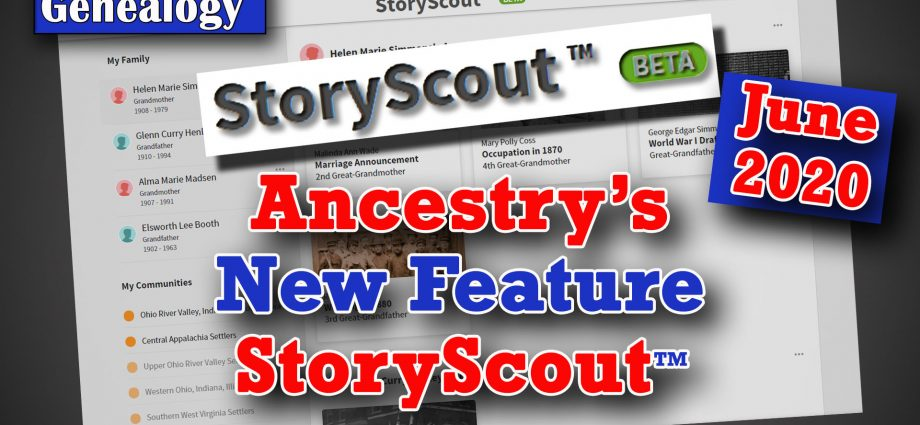 Ancestry.com's New StoryScout™ Feature (June 2020)