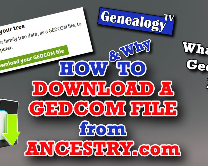 How to Download a Gedcom File from Ancestry.com (2020)