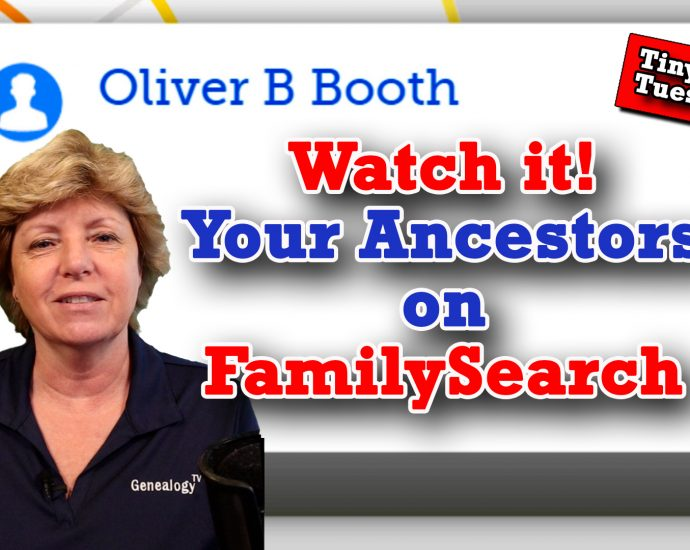 Watch it! - Your Ancestors on FamilySearch.org