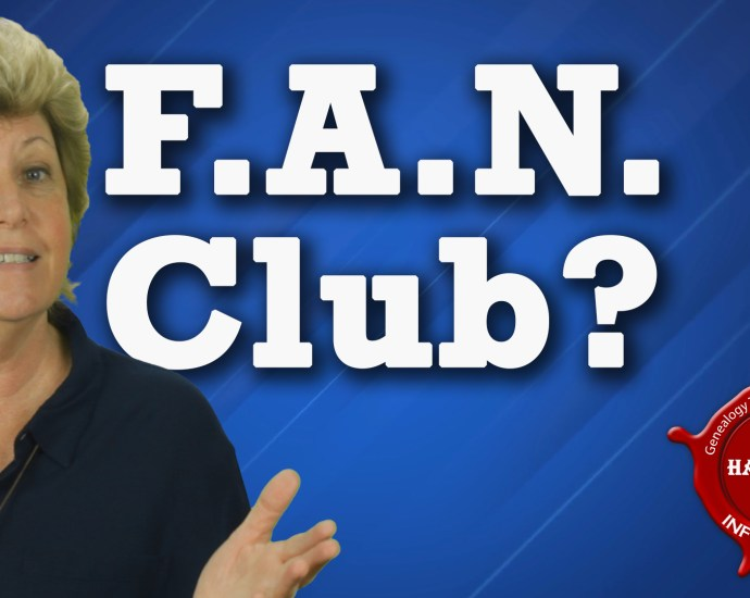 What is FAN Club Research for Genealogy?
