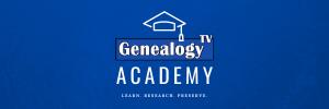 Genealogy TV Academy
