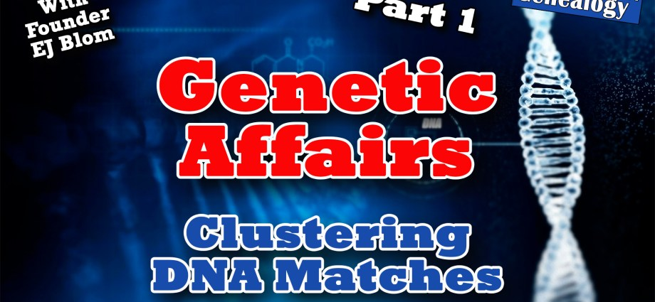 Genetic Affairs 3 Part Series
