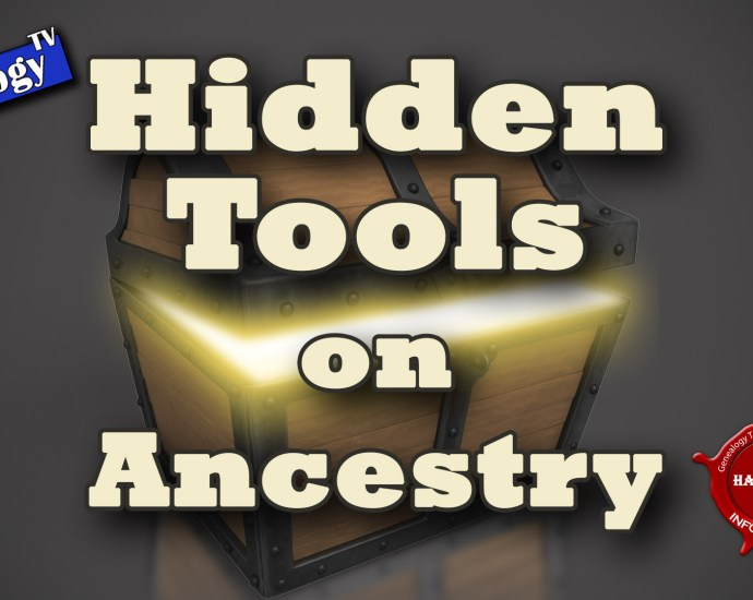 Five Hidden Tools on Ancestry