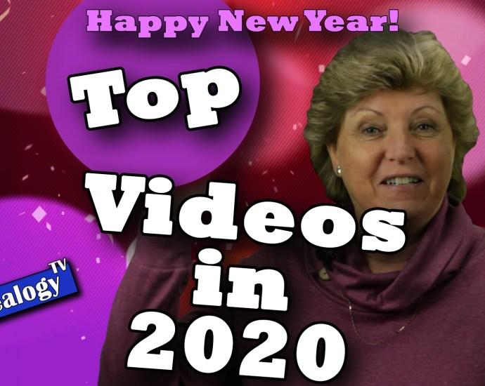 Top Ten Videos on Genealogy TV in 2020