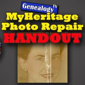 Genealogy TV MyHeritage Photo Repair