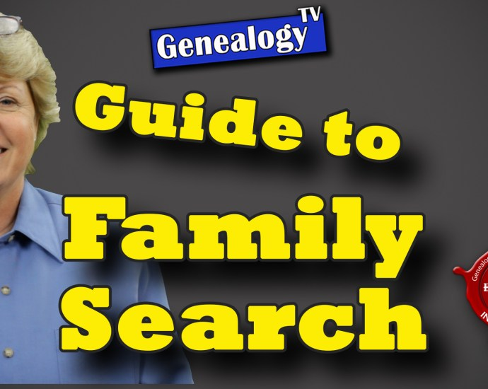 Genealogy TV Guide to FamilySearch