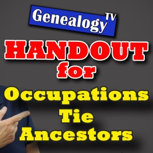 Handout for Occupations Can Tie Ancestors Together